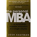 The Personal MBA: A World-Class Business Education in a Single Volume by Josh Kaufman (6-Sep-2012) Paperback