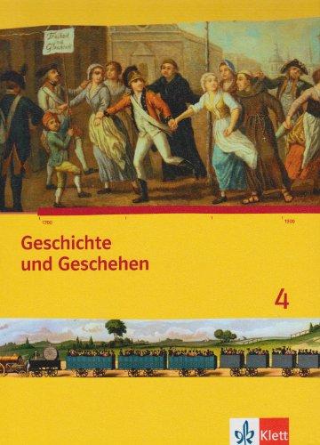Geschichte und Geschehen 4. Ausgabe Bremen, Mecklenburg-Vorpommern, Niedersachsen Gymnasium: Schülerbuch mit CD-ROM Klasse 8 (Geschichte und Geschehen. Sekundarstufe I)