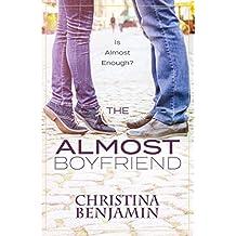 The Almost Boyfriend (The Boyfriend Series Book 2) (English Edition)