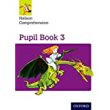 Nelson Comprehension: Year 3/Primary 4: Pupil Book 3