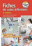 Fiches de soins infirmiers: Avec 38 séquences filmées ou animées de gestes techniques (French Edition)