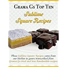 Square Recipes from Scratch (Grama G's Top Homemade Recipes From Scratch Book 1) (English Edition)