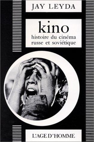 Kino : Histoire du cinéma russe et soviétique par L'Age d'homme