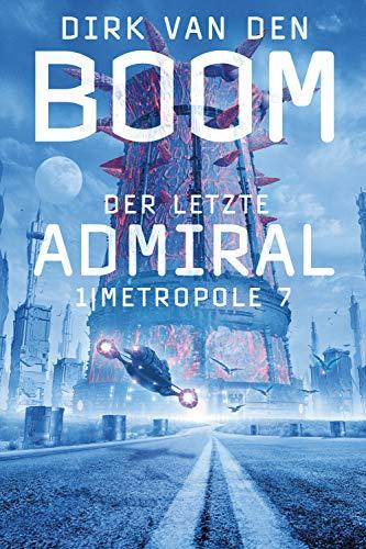 Der letzte Admiral Metropole