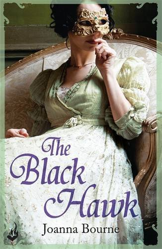 The Black Hawk: Spymaster 4 by Joanna Bourne (2015-01-08)
