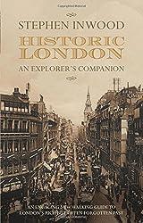 Historic London: An Explorer's Companion