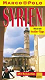 Syrien: Reisen mit Insider-Tips (Marco Polo )