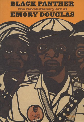 Black Panther: The Protest Art of Emory Douglas por Sam Durant