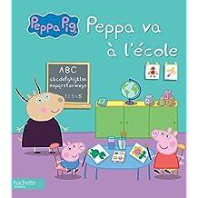 Peppa Pig: Peppa va a l'ecole