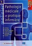 Molinier, 3 volumes - Pathologie médicale et pratique infirmière