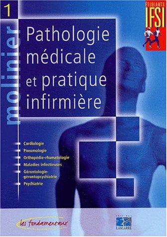 Molinier Pathologie médicale et pratique infirmière : Pack en 3 volumes