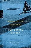 Der dunkle Ritter: Lojacono ermittelt in Neapel - Maurizio de Giovanni