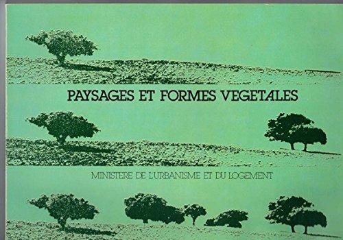 Paysages et formes végétales par Division des espaces verts France (Reliure inconnue)