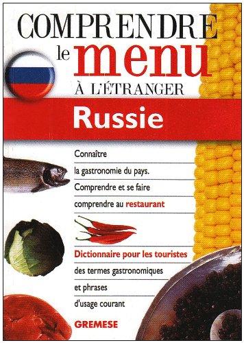 Russie. Comprendre Le Menu A L'Etranger