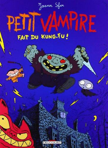 Petit Vampire, tome 2 : Fait du kung-fu