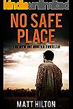 No Safe Place (Joe Hunter Thrillers Book 11)