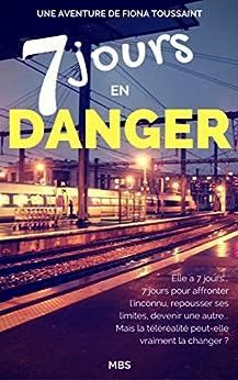 Utorrent Descargar Pc Sept jours en danger - Une aventure de Fiona Toussaint: Roman psychologique Archivo PDF A PDF
