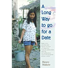 A Long Way to go for a Date (English Edition)
