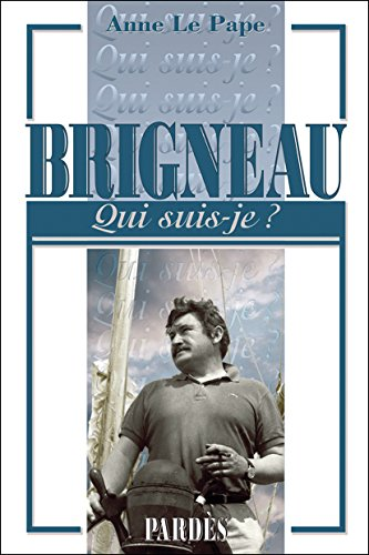 Qui Suis Je Brigneau [Pdf/ePub] eBook