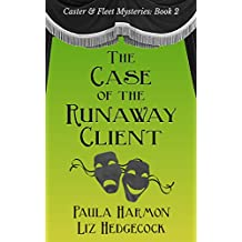 The Case of the Runaway Client (Caster & Fleet Mysteries Book 2)
