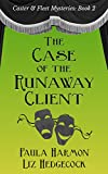 The Case of the Runaway Client (Caster & Fleet Mysteries Book 2) by Paula Harmon, Liz Hedgecock