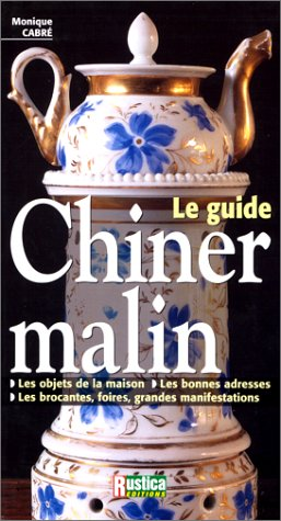 Le guide : chiner malin