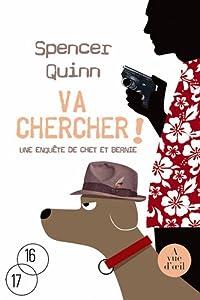 vignette de 'Va chercher ! (Spencer Quinn)'