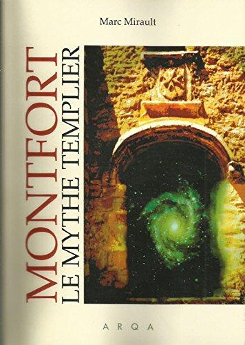 Montfort Le mythe templier