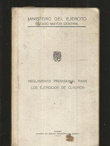 REGLAMENTO PROVISIONAL PARA LOS EJERCICIOS DE CUADROS