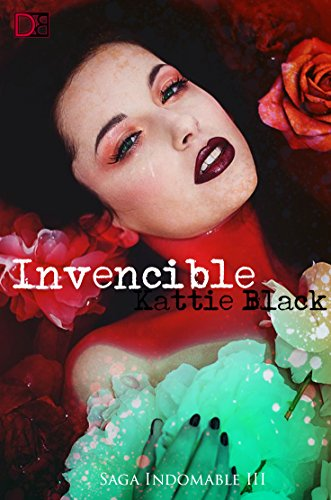 Invencible (Saga Indomable III) de Kattie Black