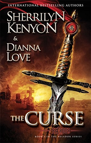 The Curse by Dianna Love Sherrilyn Kenyon (2012-08-01)