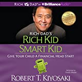Rich Dads Rich Kid Smart Kid Give Your Child a Financial Head Start