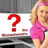 Küchenrückwand < Ihr Wunschmotiv > Premium Hart-PVC 0,4 mm selbstklebend 340x60cm
