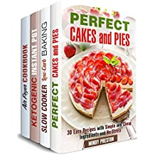 Bake and Fry Box Set (4 in 1): Get Over 100 Mouthwatering Recipes for Stress-Free Cooking (Dump Recipes & Stress-Free Meals) (English Edition)