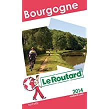 Le Routard Bourgogne 2014