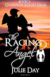 The Racing Angel: Volume 1 (The Guardian Angels)