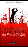 Le dernier come-back de Vince Taylor: Roman