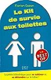 Le Kit de survie aux toilettes - le Best-Of