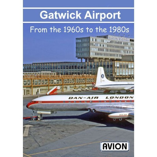 Avion Gatwick Airport from the 1960s to the 1980s DVD