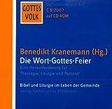 Gottes Volk, Lesejahr C 2007, 8 CD-ROMs u. Sonder-CD, Sonder-CD-ROM : Die Wort-Gottes-Feier, 1 CD-ROM Eine Herausforderung für Theologie, Liturgie und Pastoral