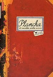 PLANCHA, PETITES RECETTES ENTRE AMIS