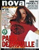 Telecharger Livres NOVA MAGAZINE No 23 du 01 11 1996 JE FAIS MON MARCHE A LA FERME BARBES LES MEILLEURS CANTINES PIERRE HENRY A LA FAC MEUBLES PARIS DEBROUILLE (PDF,EPUB,MOBI) gratuits en Francaise