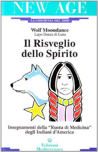 WOLF MOONDANCE - IL RISVEGLIO por Wolf Moondance