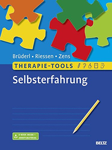 Therapie-Tools Selbsterfahrung: Mit E-Book inside und Arbeitsmaterial (Zen-tools)