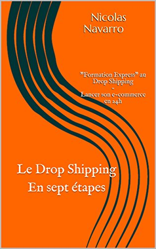 Le Drop Shipping en sept étapes: