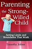 Best Books For Strong Willed Children - Parenting the Strong-Willed Child Review