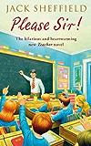 Please Sir! (Teacher Series Book 5)
