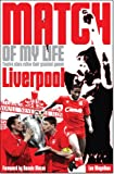 Liverpool FC Match of My Life: Twelve Stars Relive Their Favourite Games