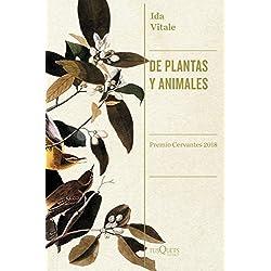 De plantas y animales (Condición Humana)