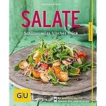 Salate: Schüsselweise frisches Glück (GU KüchenRatgeber) (German Edition)